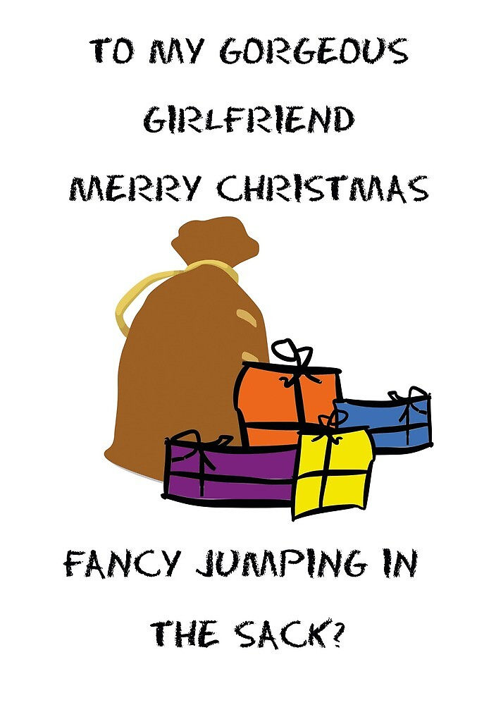 To My Gorgeous Girlfriend Merry Christmas, Fancy Jumping In The Sack. by esmeandme