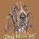 Dog Bless Us, Everyone by Paul-M-W