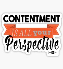 Contentment is all Perspective Sticker
