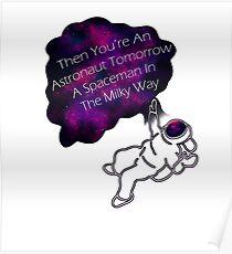 An Astronaut Tomorrow Poster