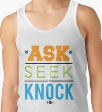 Ask Seek Knock Tank Top