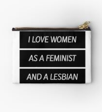 As A Feminist Lesbian... (updated version in desc.) Studio Pouch