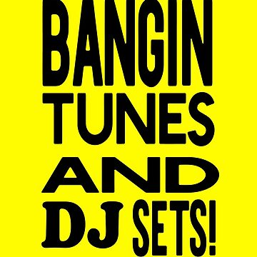 Banging Tunes & DJ Sets by welsh90