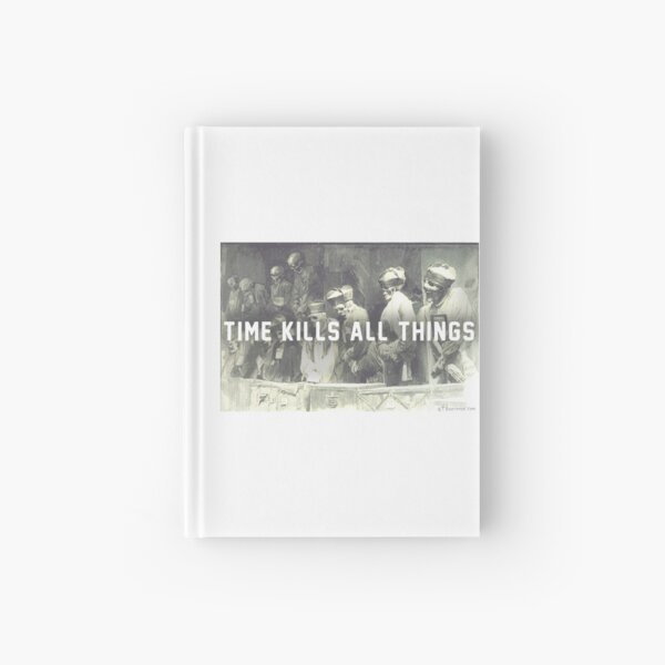 Time Kills Audience Hardcover Journal