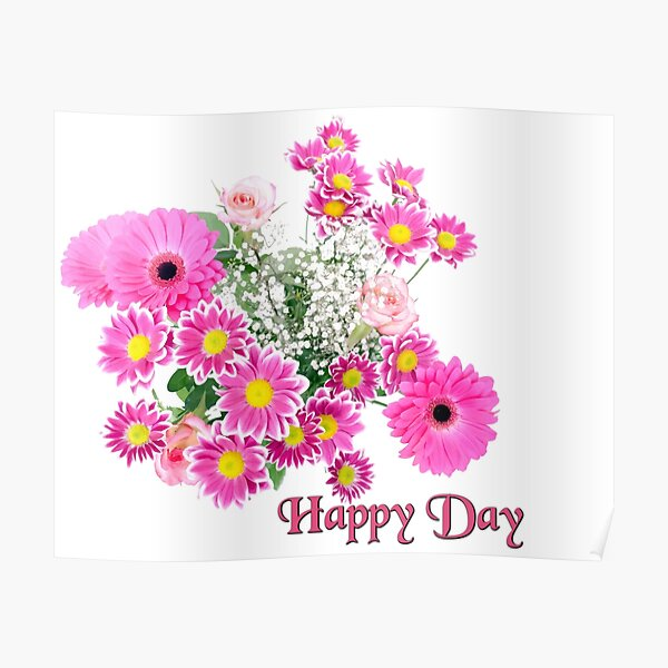 Happy Day Flowers Poster