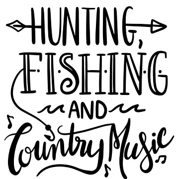 Funny Country Music Shirt Hunting Fishing Hunter Fisherman Gift by LoveAndSerenity