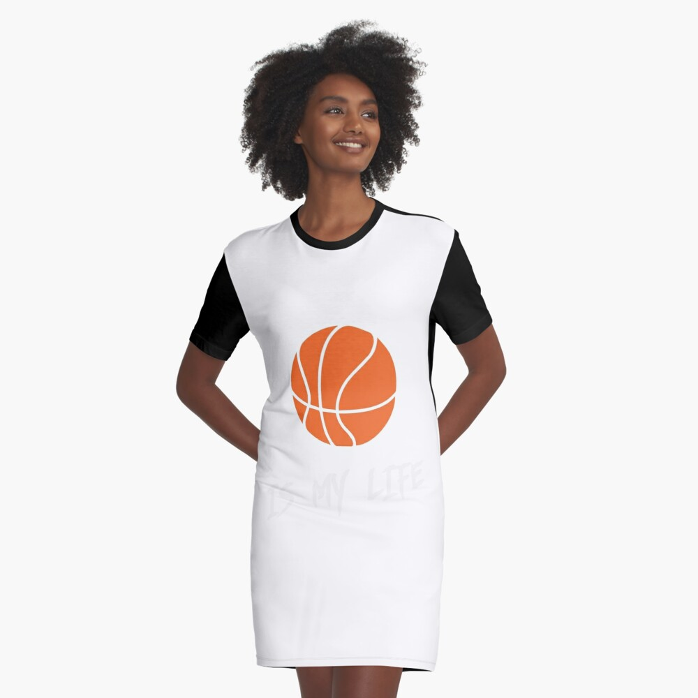 basketball is my life Graphic T-Shirt Dress