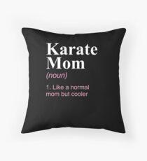 Karate Mom Definition Gift Mutter Sassy Sport Geschenk Bodenkissen