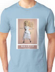 I am a doll Unisex T-Shirt