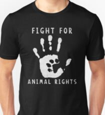 Fight For Animal Rights Unisex T-Shirt