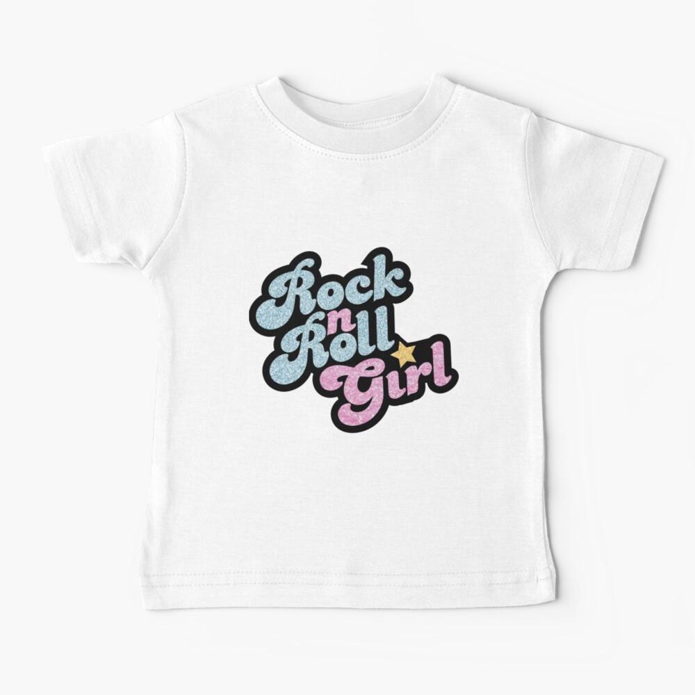 Rock n' Roll Girl Baby T-Shirt