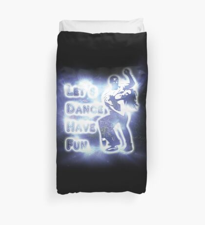 Lets dance have fun Duvet Cover