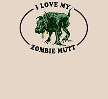 I love my zombie dog Unisex T-Shirt