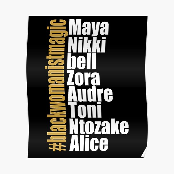 #BlackWomanistMagic African American Female Womanist Writers Poster
