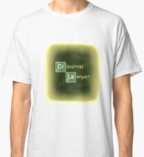 Breaking Bad Quote Criminal Lawyer Classic T-Shirt