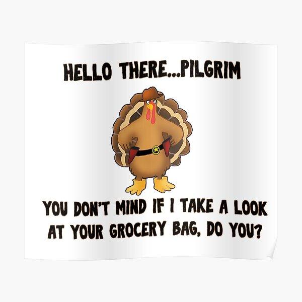 Hello pilgrim Poster