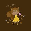 Welcome Autumn Squirrel Girl by Arch4Design