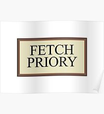Fetch Priory Poster