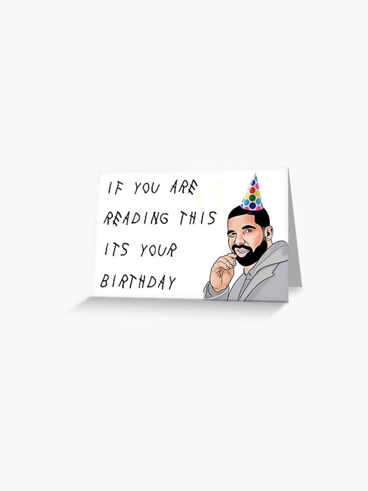 Its My Birthday Drake Quotes Quotesgram