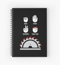 Rock Paper Scissors Funny Carpenter Gifts Table Saw Spiral Notebook