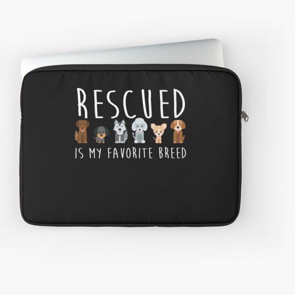 Dog Rescue Gift Need All These Dogs Gift For Dog Lover Laptop Sleeve