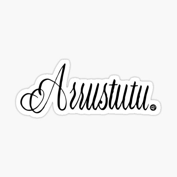 Arrustutu - #siculigrafia Sticker