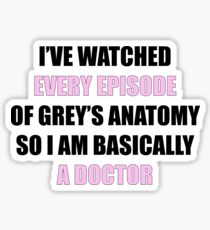 I've watched every episode of Greys... Sticker