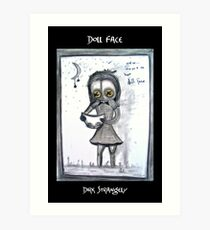 Dirk Strangely's DOLL FACE Art Print