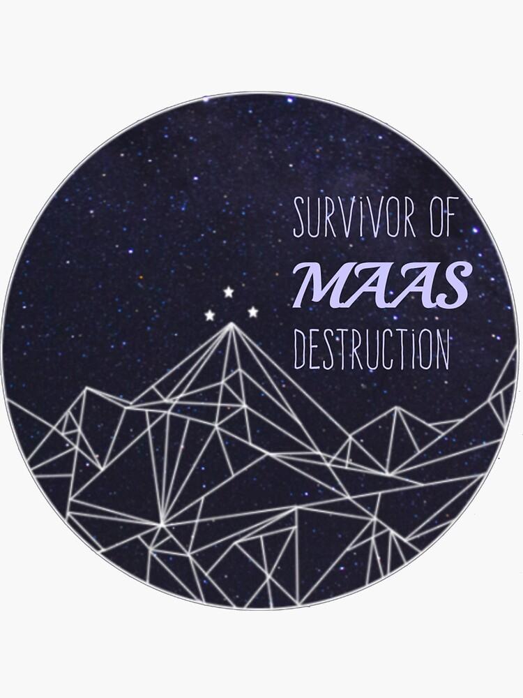 Survivor of Maas Destruction  by Bookquotes123