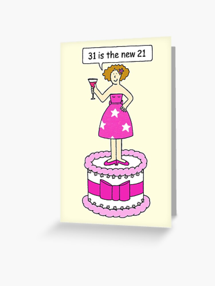 Pleasing 31St Birthday 31 Is The New 21 Greeting Card By Katetaylor Funny Birthday Cards Online Barepcheapnameinfo