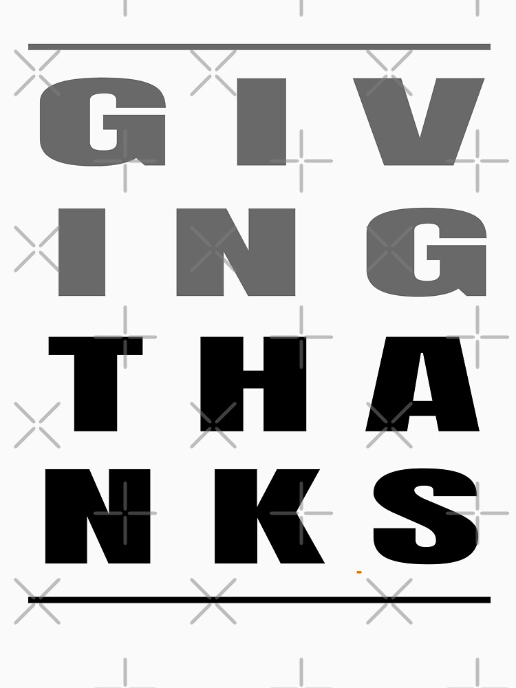 Giving Thanks - Thanksgiving Grateful (Design Day 304) by TNTs