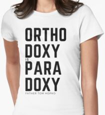 Orthodoxy Is Paradoxy Women's Fitted T-Shirt