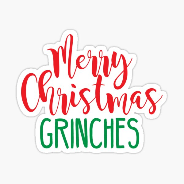 Merry Christmas Grinches Sticker