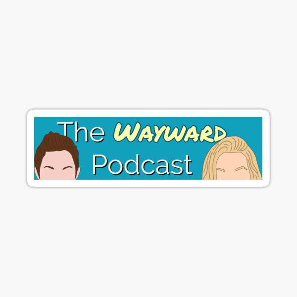 Wayward Podcast Sticker