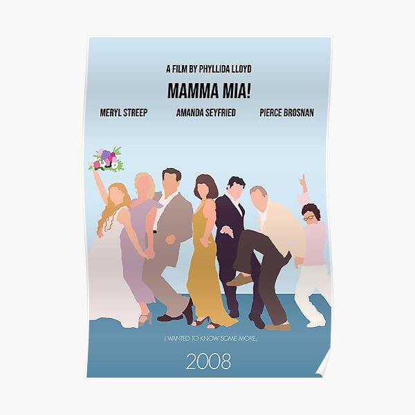 Mamma Mia! Minimalist Movie Poster Poster