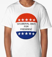 Tayliberal 4 President Long T-Shirt