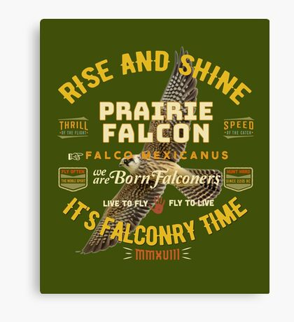 Falconers Prairie Falcon Gifts and Apparel for Longwingers Who Fly Prairie Falcons Great Falconry Supplies T-shirts Canvas Print