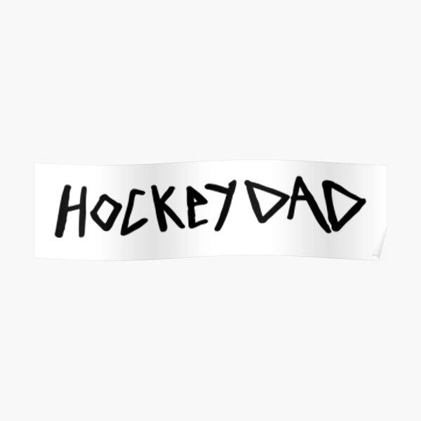 hockey dad Poster