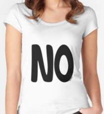 The famous 'NO' t-shirt Women's Fitted Scoop T-Shirt
