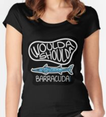 Woulda, shoulda, Barracuda collection. Women's Fitted Scoop T-Shirt