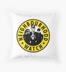 Neighbourhood Watch Throw Pillow