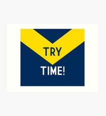 TRY TIME!  - Cowboys Art Print