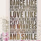 Inspirational Quote Dance Like No One's Watching  by STYLESYNDIKAT