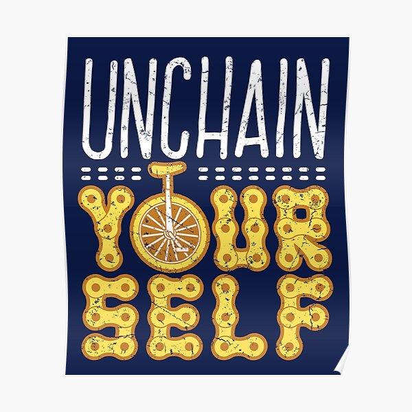 Unicycle Unchain Yourself Poster