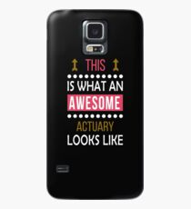 Actuary Awesome Looks Funny Birthday Christmas  Case/Skin for Samsung Galaxy