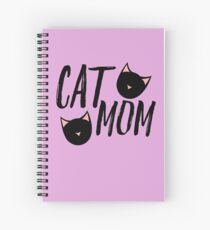 Cat Mom Spiral Notebook