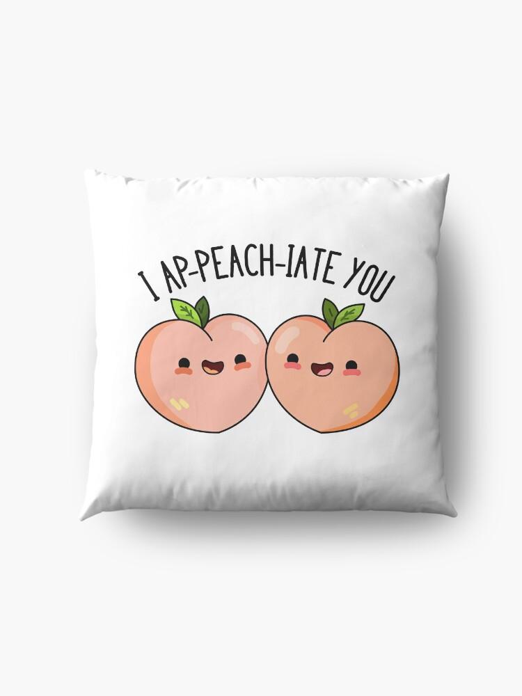 Alternate view of I Ap-peach-iate You Fruit Food Pun Floor Pillow