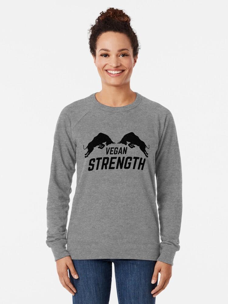 Alternate view of vegan strength Lightweight Sweatshirt