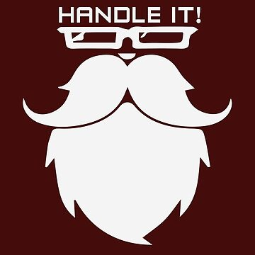 HANDLE IT - Movember by GoldyMaster07