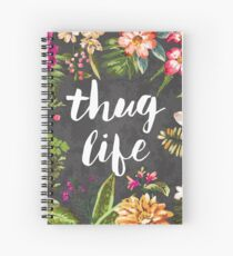 Thug Life Spiral Notebook